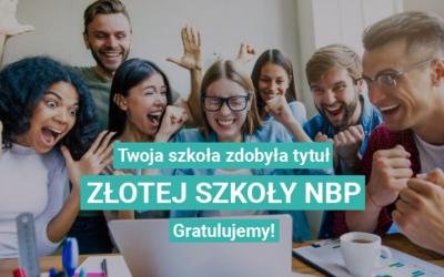"""KOSTKA z tytułem """"Złota Szkoła NBP""""!"""
